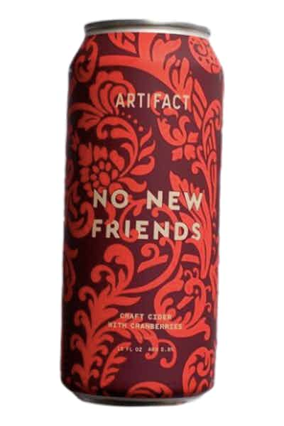Artifact Cider Project No New Friends