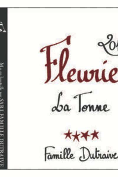 """Dutraive Fleurie AOC """"La Tonne"""""""