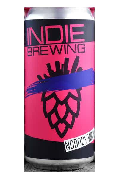 Indie Brewing Nobody Walks In LA IPA