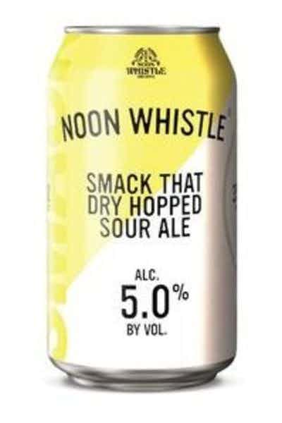 Noon Whistle Smack That Sour