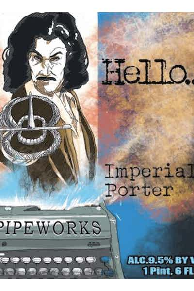 Pipeworks Hello...