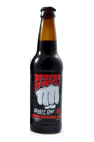Quaff On Busted Knuckle