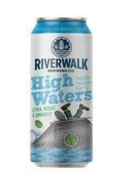 RiverWalk High Waters